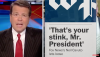 "Fox News say ""That's your stink, Mr. President"